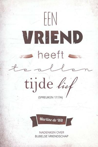 spirituele spreuken vriendschap Een vriend heeft te allen tijde lief (Spreuken 17 :17A) door  spirituele spreuken vriendschap