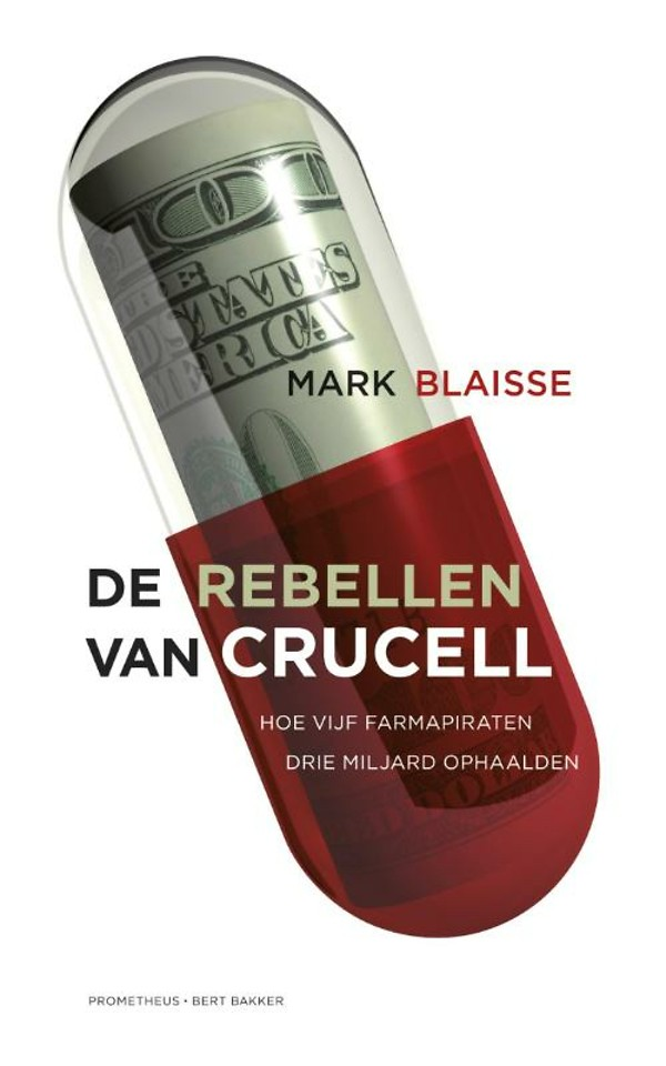 De rebellen van Crucell