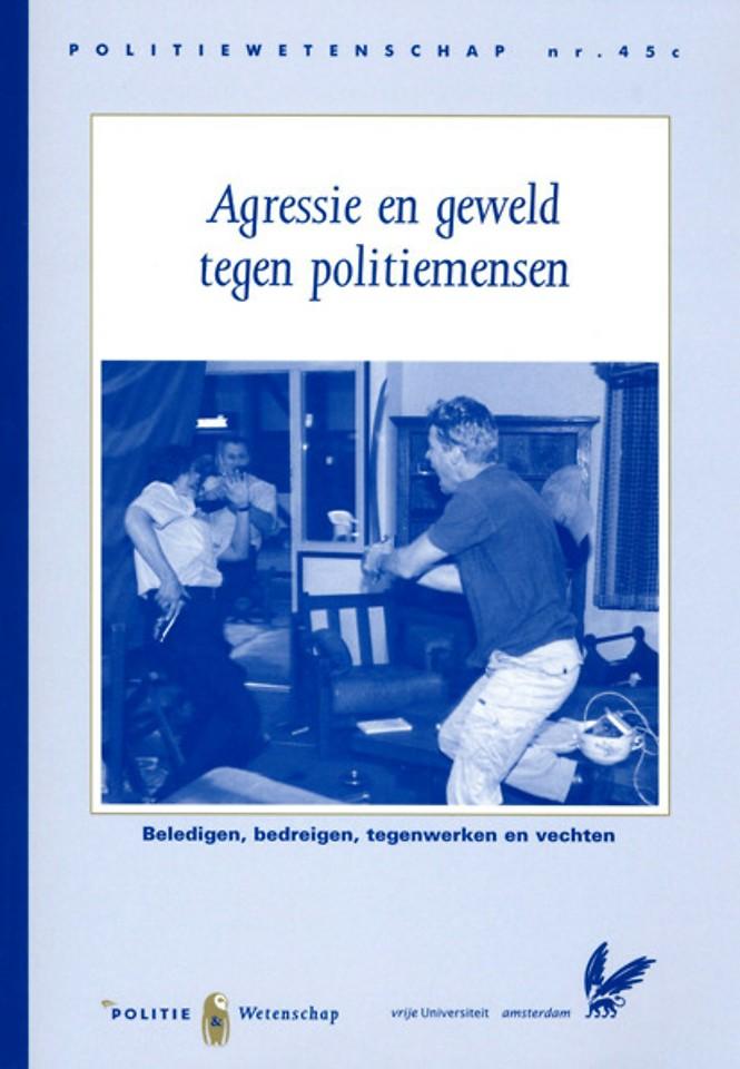 Agressie en geweld tegen politiemensen