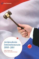 Jurisprudentie Nationaliteitsrecht (Editie 2010-2011)