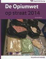 De Opiumwet op straat 2014