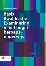 Basis Kwalificatie Examinering in het hoger beroepsonderwijs