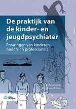 De praktijk van de kinder- en jeugdpsychiater