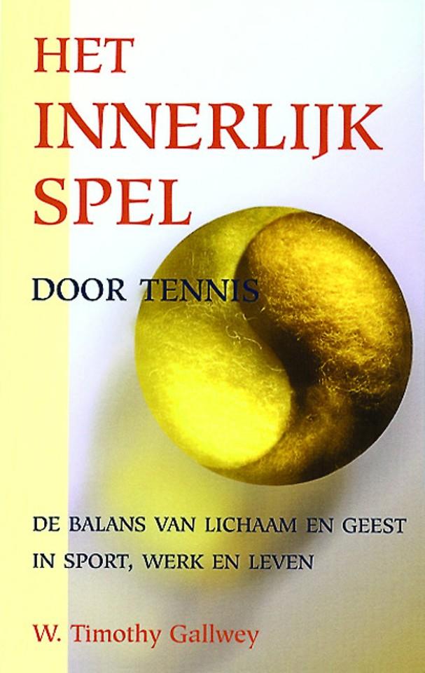 Het innerlijk spel door tennis