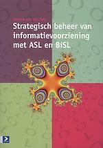 Strategisch beheer van informatievoorziening met ASL en BiSL