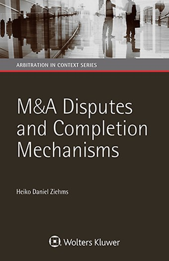 M&A Disputes and Completion Mechanisms