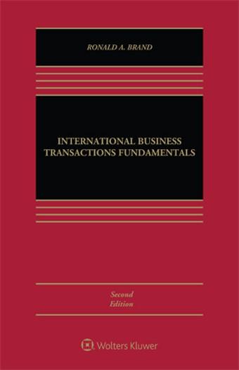 Fundamentals of International Business Transactions