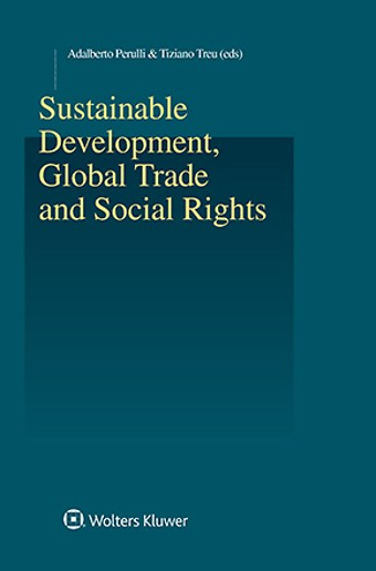 Sustainable Development, Global Trade and Social Rights