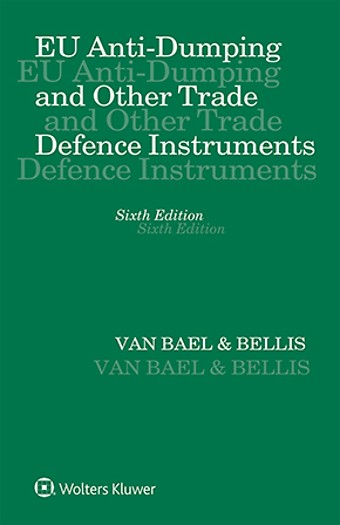 EU Anti-Dumping and Other Trade Defence Instruments