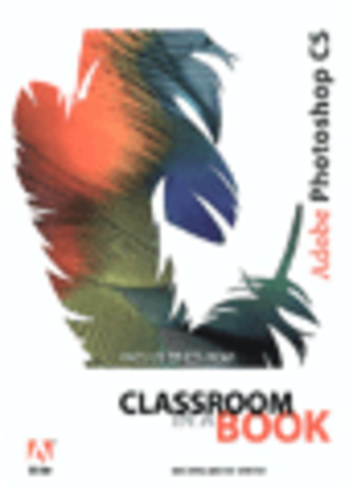 Adobe Photoshop CS Classroom in a Book; Nederlandse Editie