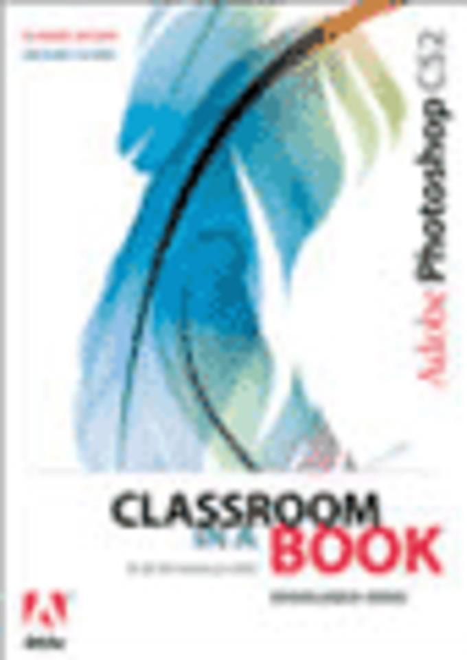 Adobe Photoshop CS2 Classroom in a Book (Nederlandstalige editie)