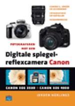 Fotograferen met een digitale spiegelreflexcamera: Canon