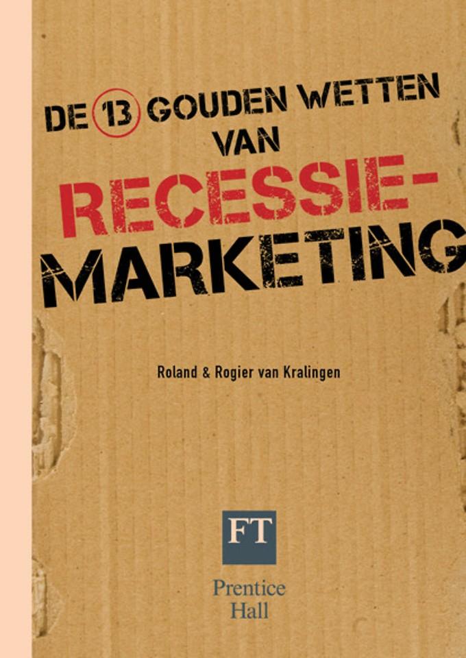 De 13 gouden wetten van recessiemarketing