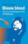 blauw_bloed_-_opkomst_en_ondergang_van_de_postbank