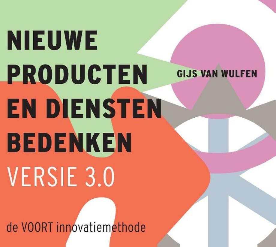 Nieuwe producten en diensten bedenken - versie 3.0 (innovatie)