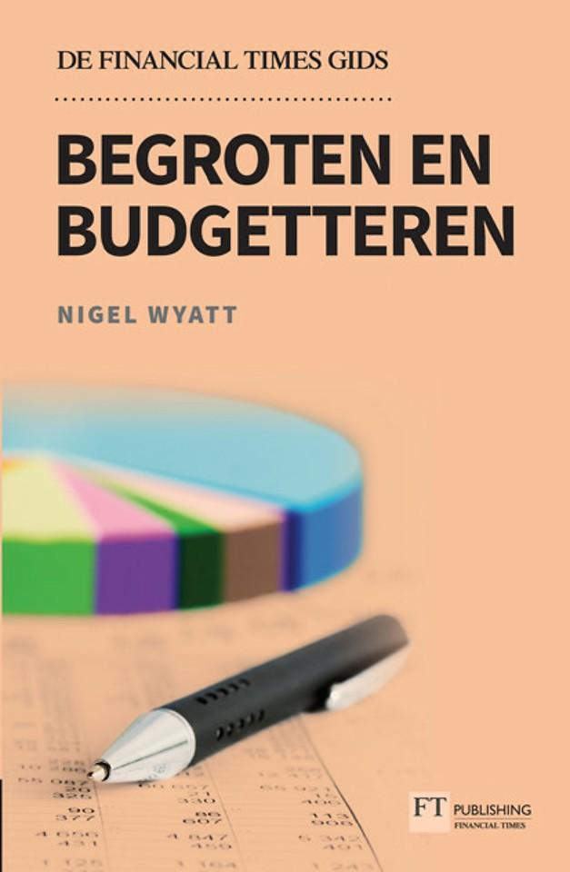 Begroten en budgetteren - De Financial Times gids