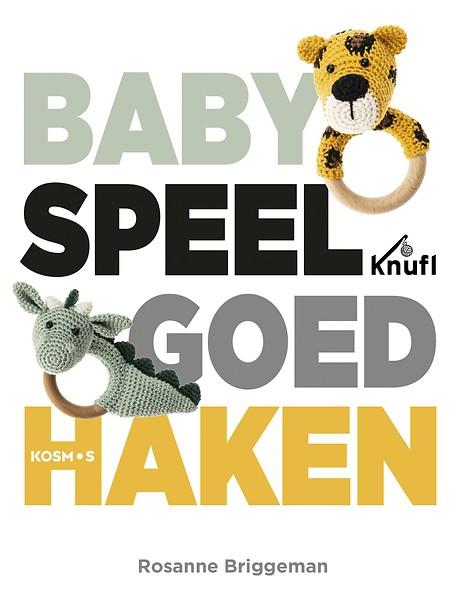 Babyspeelgoed Haken Door Rosanne Briggeman Paperback