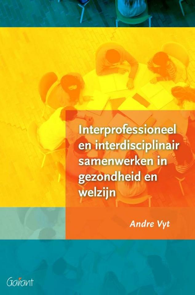 Interprofessioneel en interdisciplinair samenwerken in gezondheid en welzijn