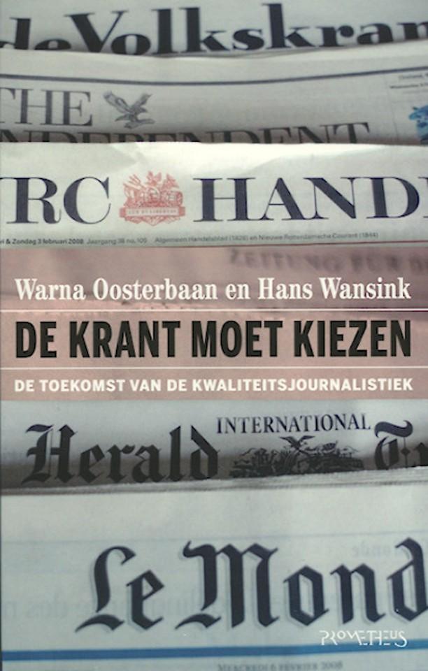 De krant moet kiezen