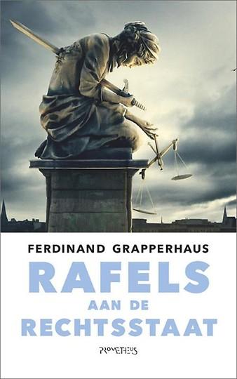 Rafels aan de rechtsstaat