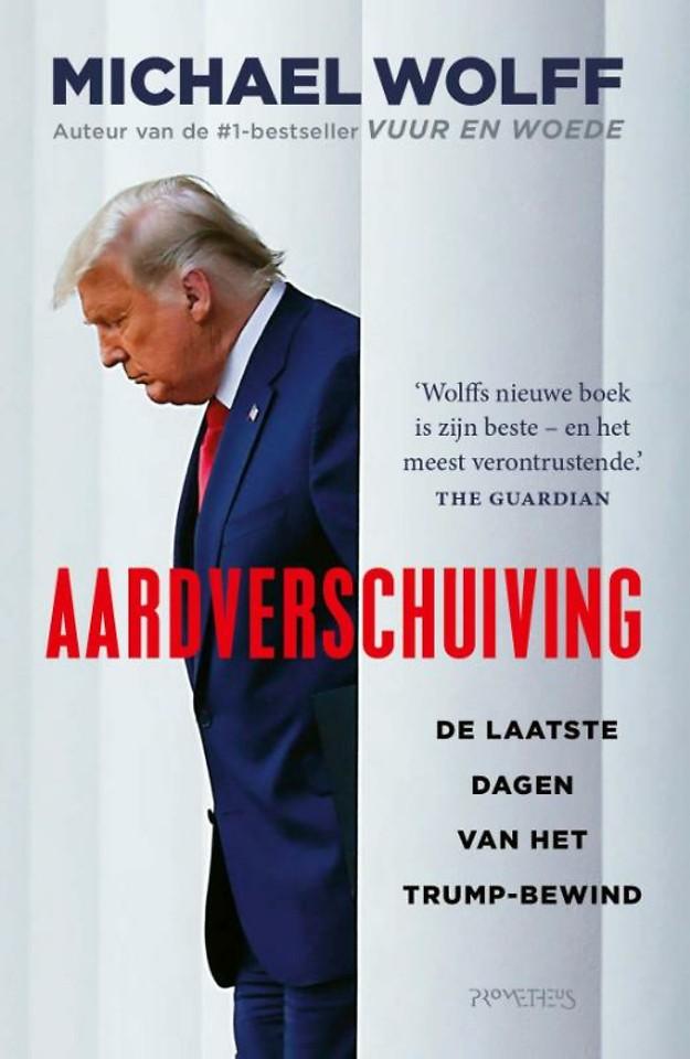 Aardverschuiving - De laatste dagen van het Trump-bewind