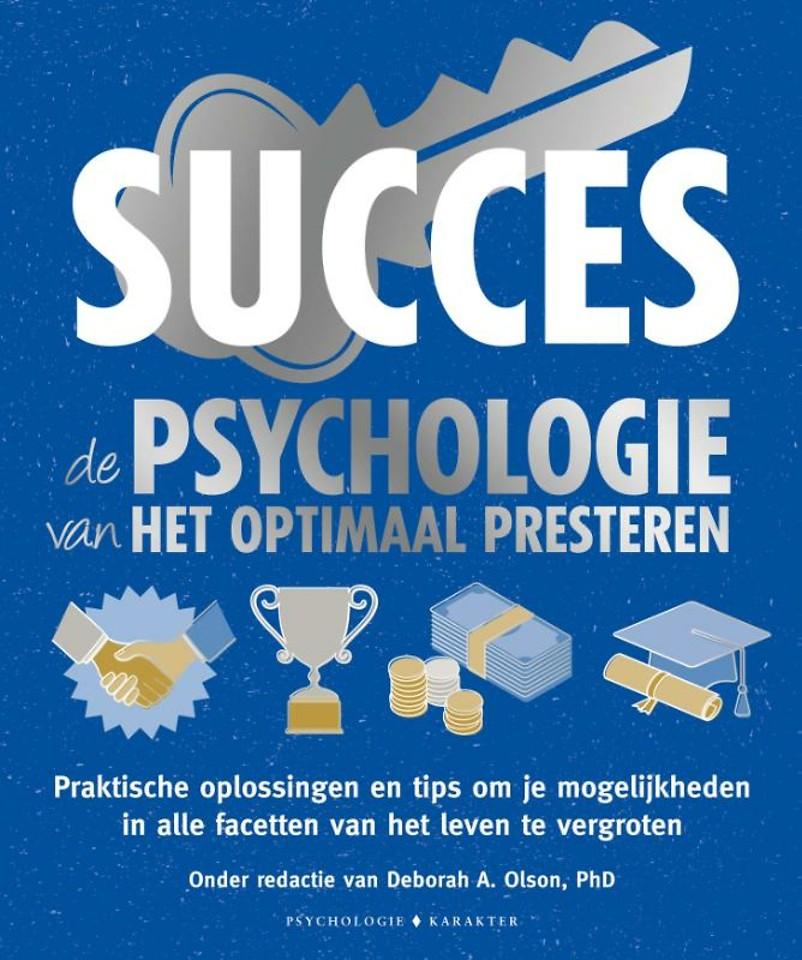 Succes - De psychologie van het optimaal presteren