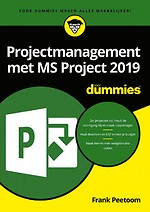 Projectmanagement met MS Project 2019 voor Dummies