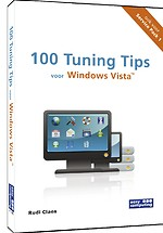 100 Tuning tips voor Windows Vista: Ook voor Service Pack 1