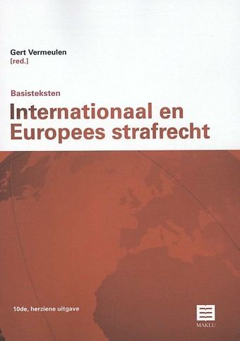 Basisteksten Internationaal en Europees Strafrecht (10de, herziene uitgave)