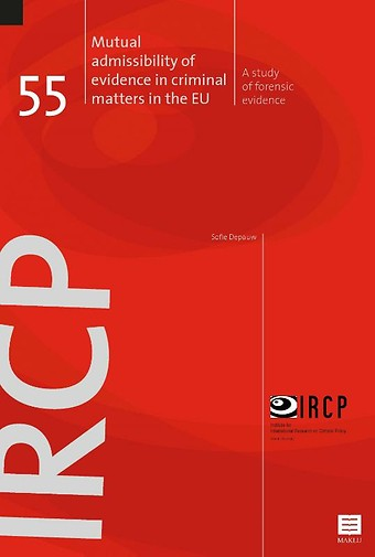 Mutual admissibility of evidence in criminal matters in the EU