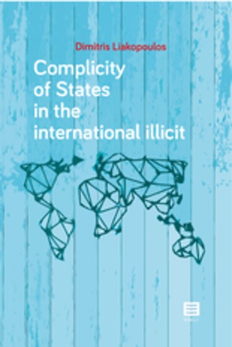 Complicity of States in the international illicit