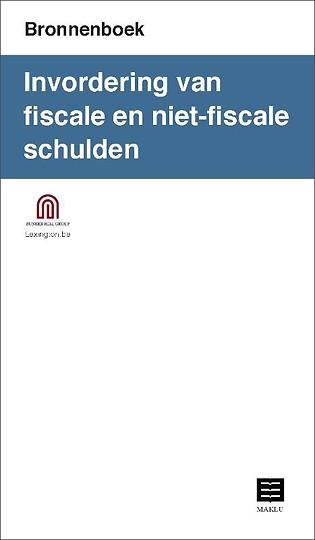 Invordering van fiscale en niet-fiscale schulden (Bronnenboek)