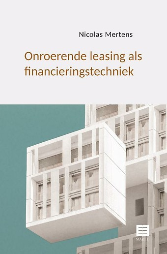 Onroerende leasing als financieringstechniek