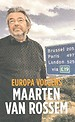 Europa volgens Maarten van Rossem