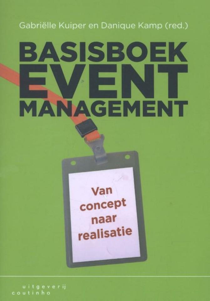 Basisboek Eventmanagement - Van concept naar realisatie