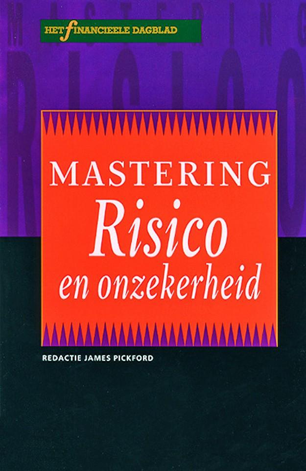 Mastering risico en onzekerheid