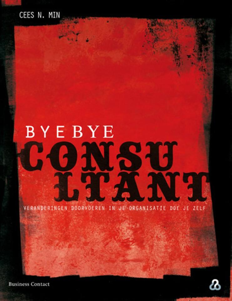 Bye bye consultant