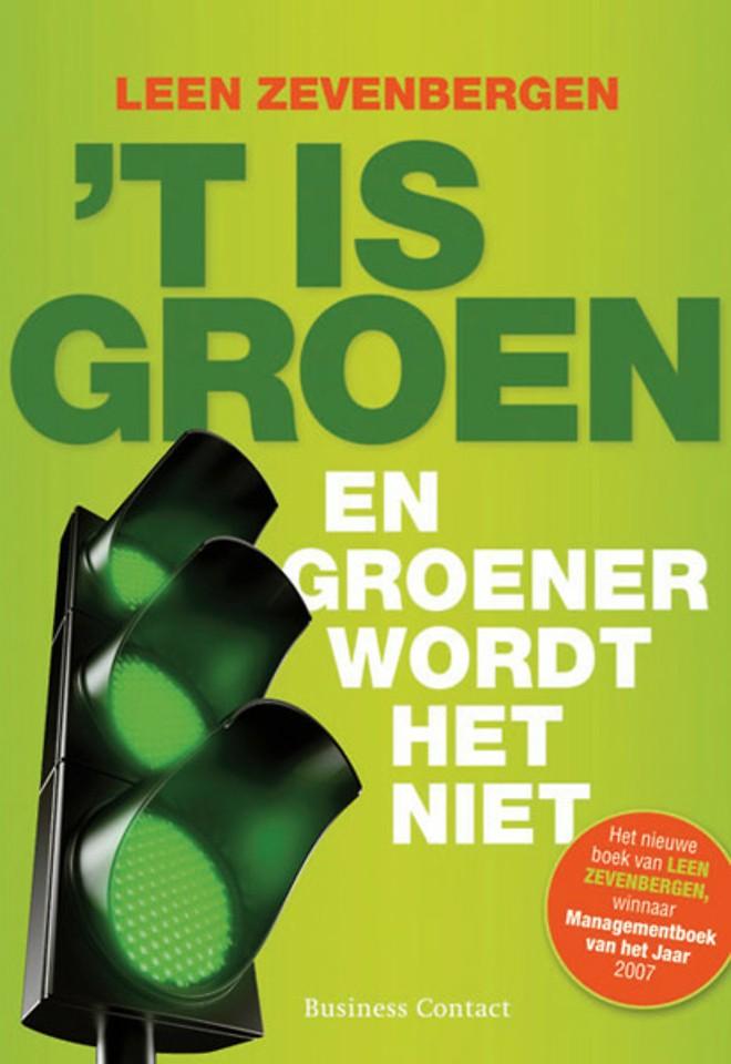 't Is groen!