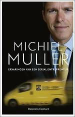 Michiel Muller, ervaringen van een serial entrepreneur
