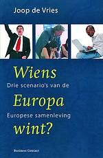Wiens Europa wint?