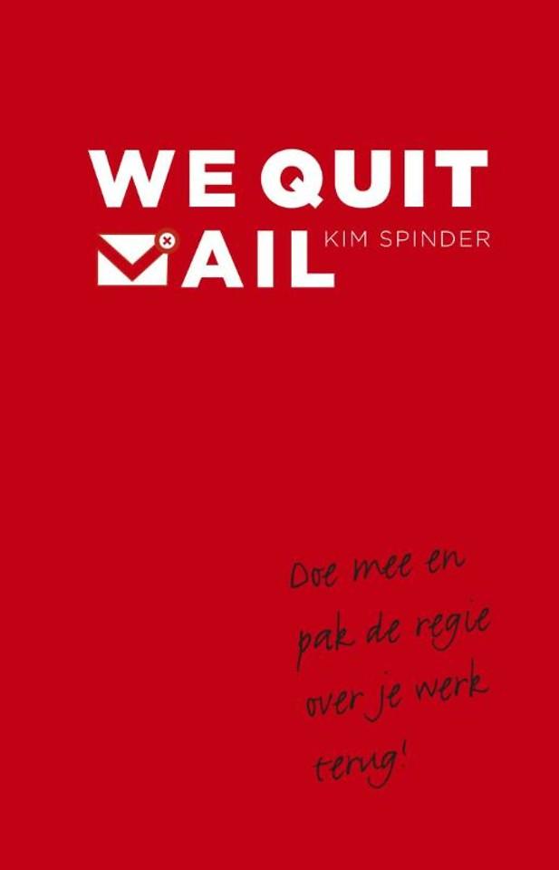 We quit mail