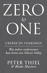 Zero to one - Creëer de toekomst