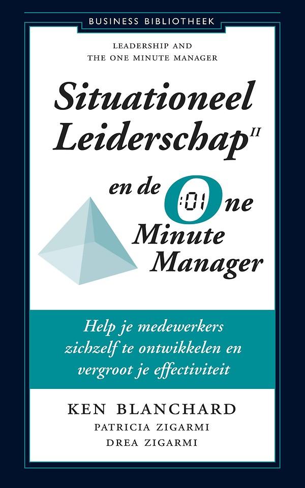Situationeel leiderschap ll en de One Minute Manager