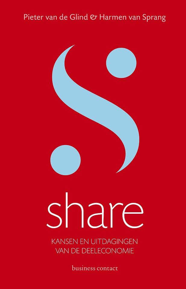 Share - Kansen en uitdagingen van de deeleconomie