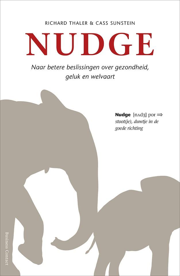 Nudge - Naar betere beslissingen over gezondheid, geluk en welvaart