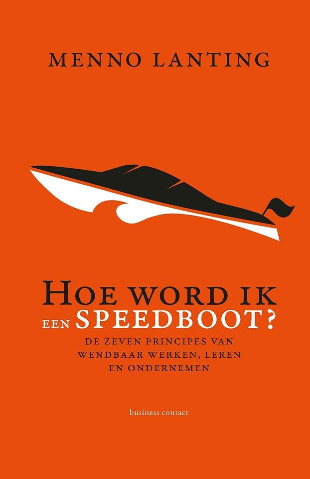 Hoe word ik een speedboot?