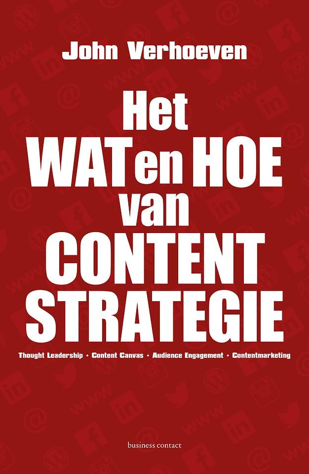 Het wat en hoe van contentstrategie