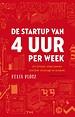De startup van vier uur per week