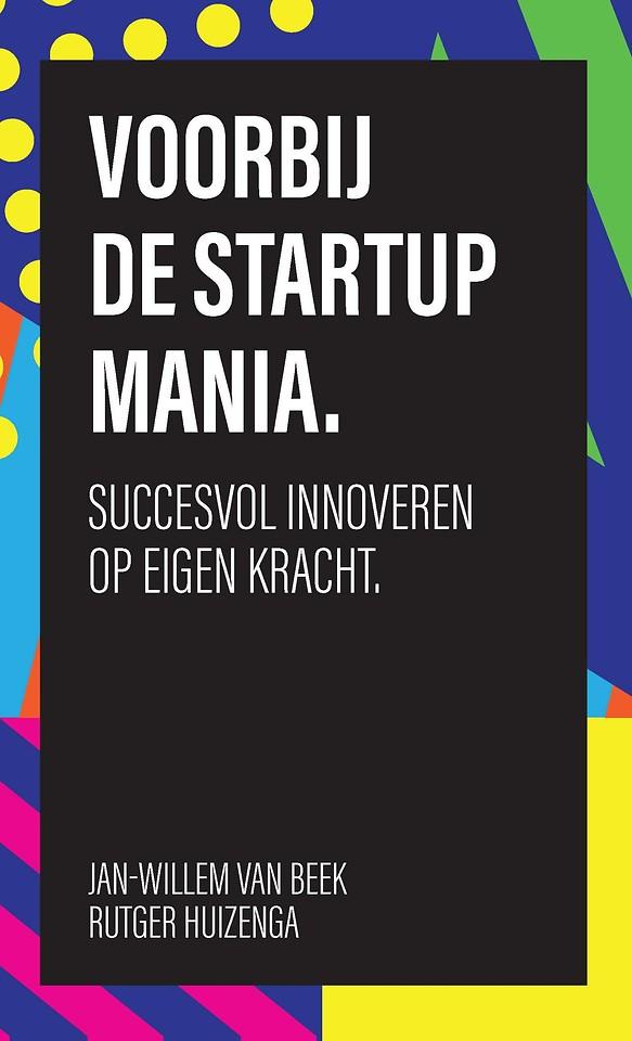 Voorbij de startup mania