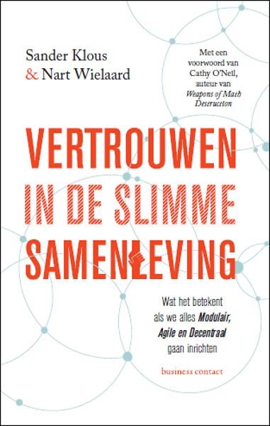 Hedendaags Vertrouwen in de slimme samenleving door Sander Klous, Nart KY-17